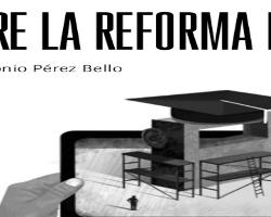 Sobre la reforma educativa (Revista «Ágora»)